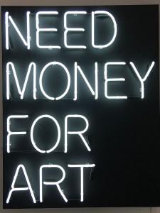 """Need Money For Art"""